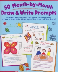 50 Month-By-Month Draw & Write Prompts: Grades K-2