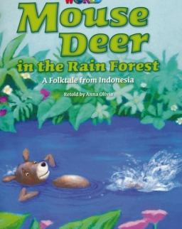 Our World Reader:Mouse Deer in the Rain Forest - a Folktale from Indonesia