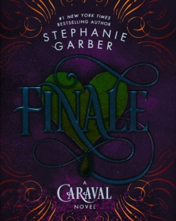 Stephanie Garber: Finale: A Caraval Novel