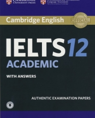 Cambridge IELTS 12 Academic Official Authentic Examination Papers Student's Book with Answers and with Audio