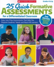 25 Quick Formative Assessements for a Differentiated Classroom - 2nd Edition - More Support for ELLs & Teaching with Tech