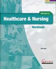 Moving into Healthcare & Nursing Workbook with CD