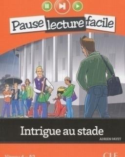 Intrigue au stade - Livre + CD audio - Pause Lecture Facile niveau 4 (A2)