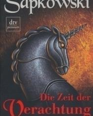 Andrzej Sapkowski: Die Zeit der Verachtung: