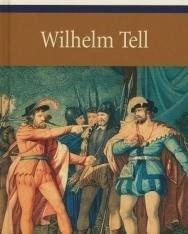 Friedrich von Schiller: Wilhelm Tell