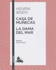 Henrik Ibsen: Casa de Munecas - La Dama del Mar