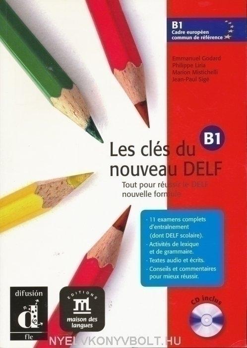 Les clés du nouveau DELF B1 +CD