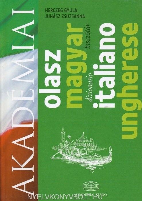 Akadémiai olasz-magyar kisszótár (Dizionario italiano-ungherese)
