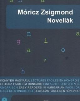 Móricz Zsigmond: Novellák -3. szint - Könnyen Magyarul