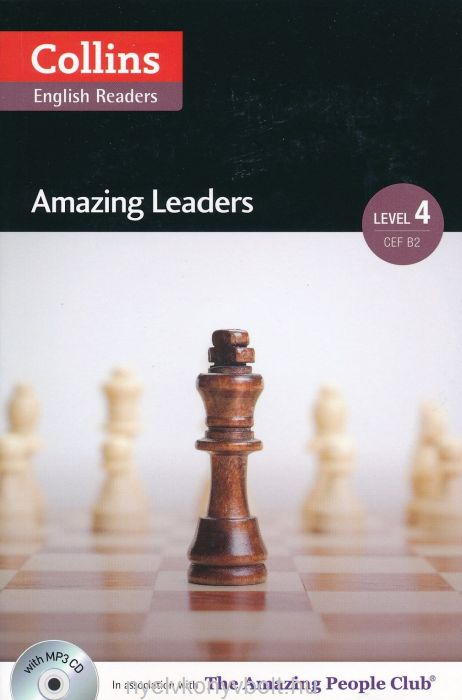 Amazing Leaders with MP3 Audio CD - Collins English Readers - Amazing People Level 4