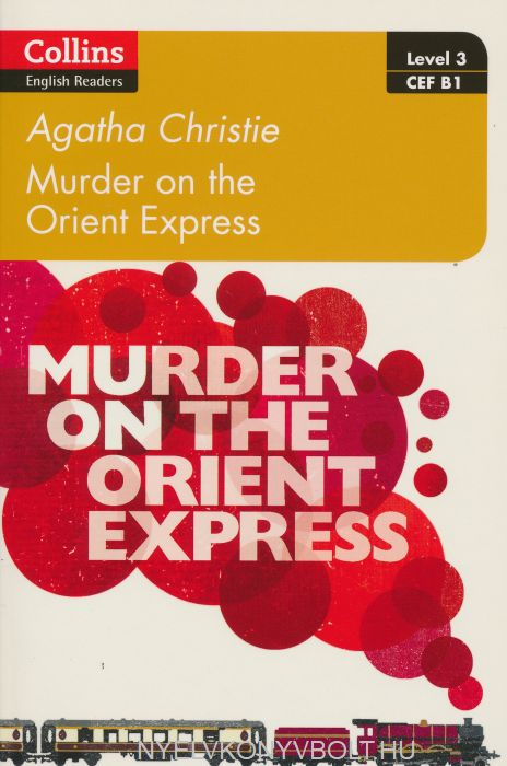 Murder on the Orient Express - Collins English Readers