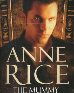 Anne Rice: The Mummy