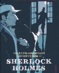 Arthur Conan Doyle: The Extraordinary Adventures of Sherlock Holmes