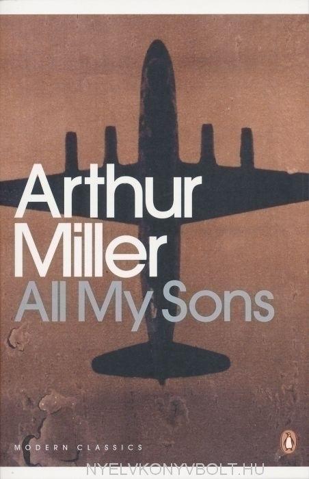 Arthur Miller: All My Sons