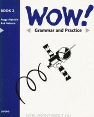 WOW! 2 Grammar and Practice