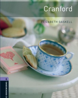 Cranford - Oxford Bookworms Library Level 4