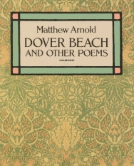 Matthew Arnold: Dover Beach and Other Poems