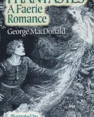 George MacDonald: Phantastes: A Faerie Romance