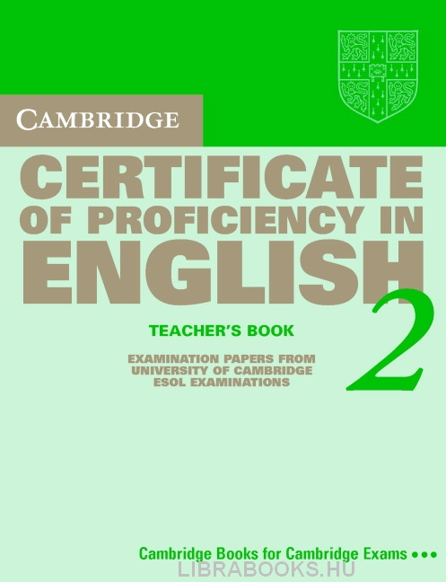 Cambridge Certificate of Proficiency in English 2 Official Examination Past Papers Teacher's Book