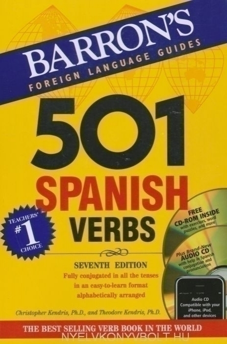 501 Spanish Verbs with audio CD and CD-ROM - Barron's Foreign Language Guides