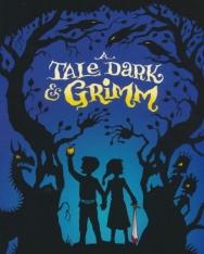 Adam Gidwitz: A Tale Dark and Grimm (Grimm Series)
