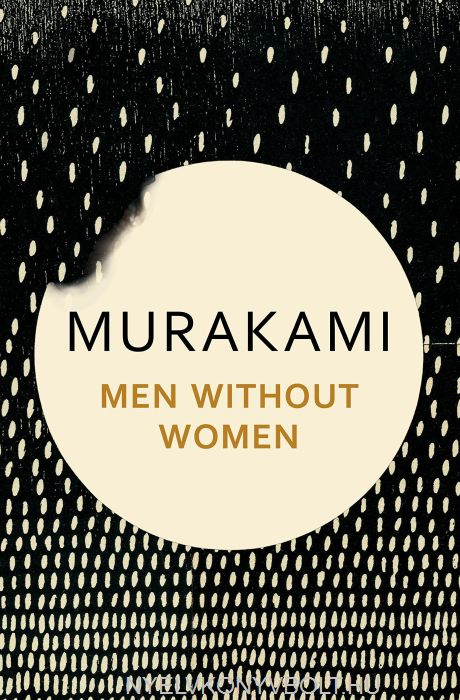 Haruki Murakami: Men Without Women: Stories