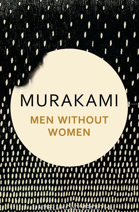 Haruki Murakami: Men Without Women: Stories