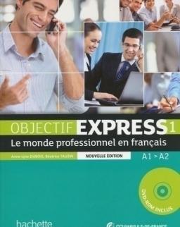 Objectif Express 1 Nouvelle Edition Livre de l'éleve + DVD-ROM niveau A1-A2