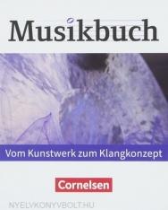 Musikbuch Oberstufe - Vom Kunstwerk zum Klangkonzept. Audio-CDs