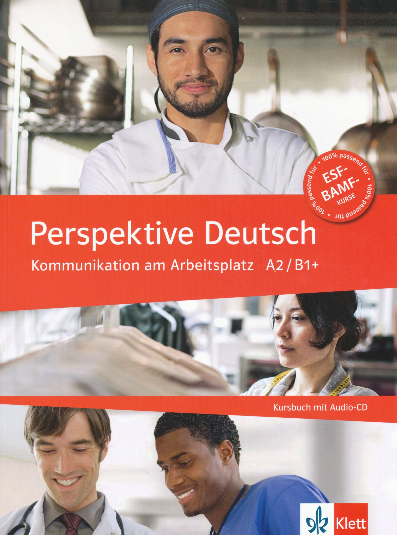 Perspektive Deutsch - Kommunikation am Arbeitsplatz A2/B1+ mit Audio Cd