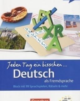 Jeden Tag ein bisschen Deutsch als Fremdsprache - Block mit 99 Sprachspielen, Rätselen & mehr