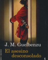 J. M. Guelbenzu: El asesino desconsolado