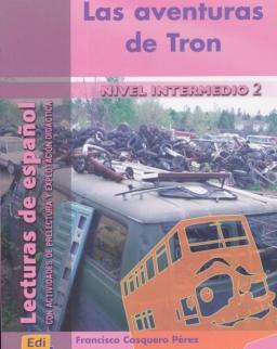 Las aventuras de Tron - Lecturas de espanol Nivel Intermedio 2