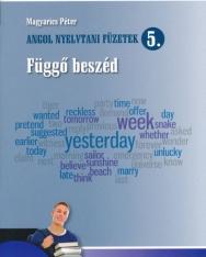 Angol nyelvtani füzetek 5. - Függő beszéd (NT-56605)