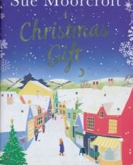 Sue Moorcroft: A Christmas Gift