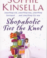 Sophie Kinsella: Shopaholic Ties the Knot