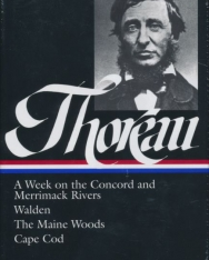 Henry David Thoreau: A Week on the Concord and Merrimack Rivers
