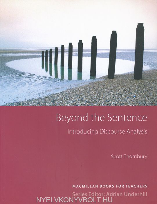 Beyond the Sentence - Introducing Discourse Analysis