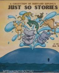 Rudyard Kipling: A Collection of Rudyard Kipling's Just So Stories