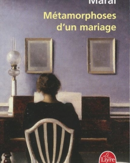 Márai Sándor: Métamorphoses d'un mariage (Az igazi - Judit... és az utóhang francia nyelven)