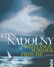 Sten Nadolny: Weitlings Sommer Frische