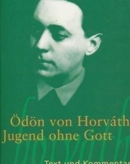 Ödön von Horváth: Jugend ohne Gott
