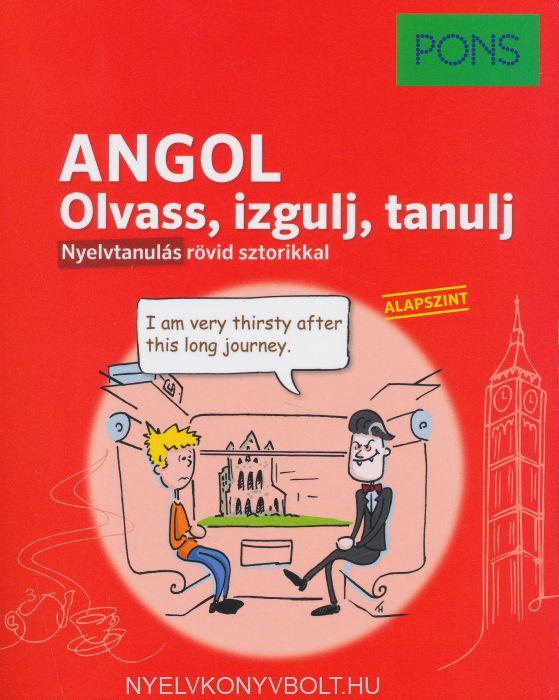 Pons Angol nyelvkönyv - Olvass, izgulj, tanulj. Nyelvtanulás rövid sztorikkal