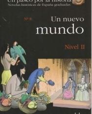 Un nuevo mundo - Colección Un paseo por la historia Nivel II