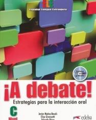 A debate! - Estrategias para la interacción oral con Audio CD