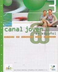 Canal joven @ en espanol Nivel 3 Guía didáctica