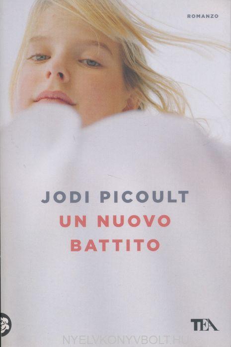 Jodi Picoult: Un nuovo battito