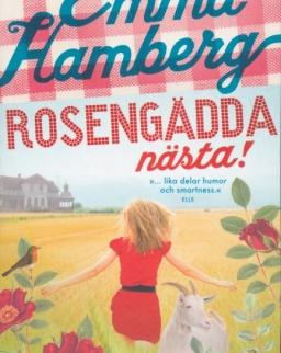 Emma Hamberg: Rosengädda nästa! (Rosengädda del 1)