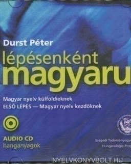 Lépésenként magyarul 1 Magyar nyelv külföldieknek 'Első lépés' Audio CD hanganyagok