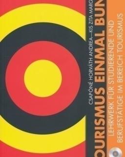 Tourismus Einamal Bunt mit Audio CD - Lehrwerk für studierende und Berufstätige im bereich tourismus